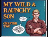 My Wild Raunchy Son